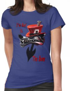 Bad To The Bone Womens Fitted T-Shirt
