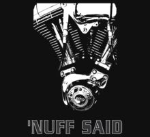 Harley - 'nuff said (on black) by Duncan Waldron