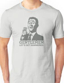 Gentlemen Let's Get Hammered Unisex T-Shirt