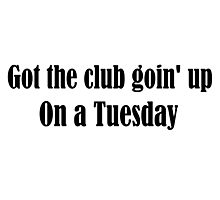 Tuesday Lyrics Highlight Photographic Print