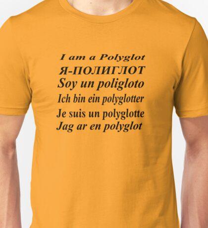 I am a polyglot Unisex T-Shirt