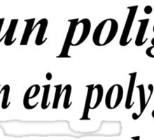I am a polyglot Sticker