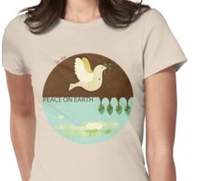 Peace On Earth (Tee version) Womens Fitted T-Shirt