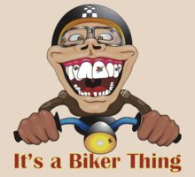 It's a biker thing T-Shirt