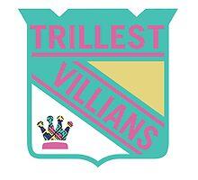 Trillest Villians -NY by shanin666
