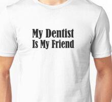Dentist Unisex T-Shirt