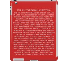 The S.S. Stylinson, A History iPad Case/Skin
