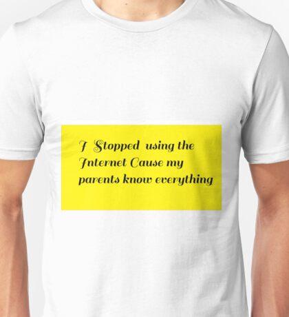 Parents know Unisex T-Shirt