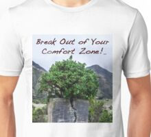 Break Out of Your Comfort Zone Unisex T-Shirt