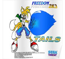 Freedom Fighter 2K3 Tails Poster