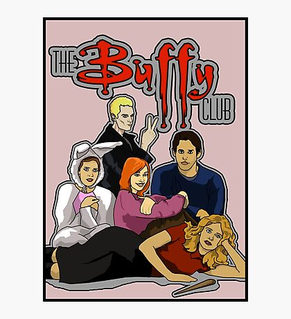 The Buffy Club Photographic Print