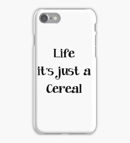 Life is Cereal iPhone Case/Skin