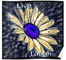 Live, Love, Laugh Poster