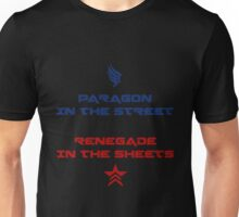 Paragon in the street, Renegade in the sheet Unisex T-Shirt