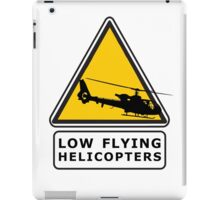 Low Flying Helicopters (1) iPad Case/Skin