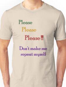 Repeat Repeat Repeat T-Shirt