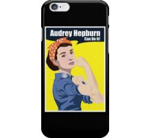 Audrey Hepburn can do it iPhone Case/Skin