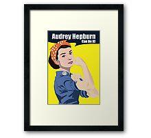 Audrey Hepburn can do it Framed Print