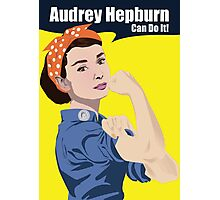 Audrey Hepburn can do it Photographic Print