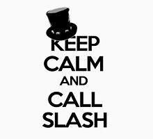 Keep Calm and Call Slash Unisex T-Shirt