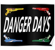 Danger Days Guns Poster