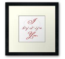 I (Heart-shaped Curve) You. Framed Print