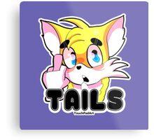 Tails Metal Print