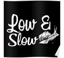 Low & Slow Poster