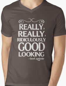 Really, really, ridiculously good looking (Zoolander). Mens V-Neck T-Shirt