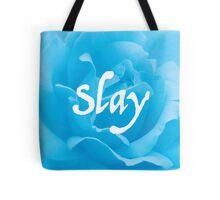 """Slay"" on Blue Flower Tote Bag"