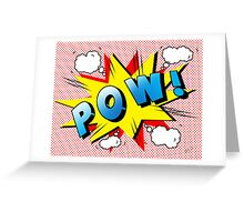 pow Greeting Card