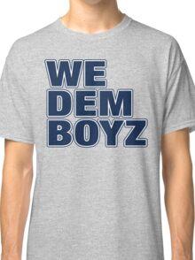 Hol' Up! Classic T-Shirt