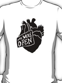 Come In, We're Open! - Black T-Shirt