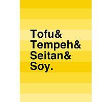 Tofu & Tempeh & Seitan & Soy. Photographic Print