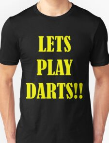 lets play darts T-Shirt