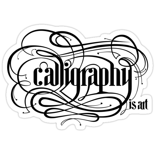 Calligraphy is Art (Light bg) by Charlize Cape