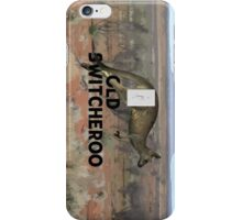 The Old Switcheroo iPhone Case/Skin