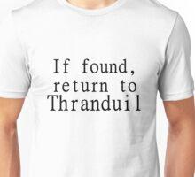 If found, return to Thranduil Unisex T-Shirt
