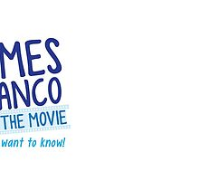 Unless JAMES FRANCO is in the movie I don't want to know! by jazzydevil