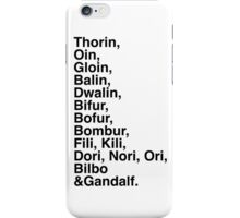 Thorin&co - light background version iPhone Case/Skin