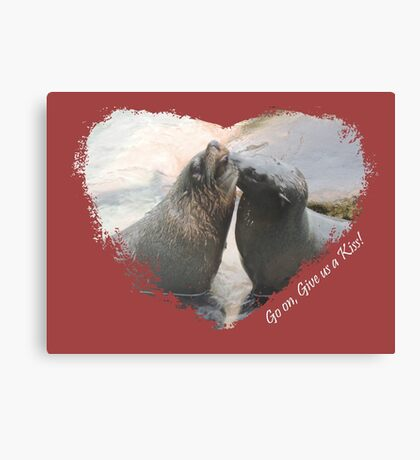 Give Us A Kiss (Seal Valentine)  Canvas Print
