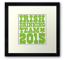 IRISH DRINKING TEAM 2015 Framed Print
