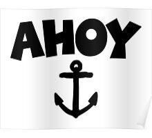 Ahoy Anchor Sailing Design Poster