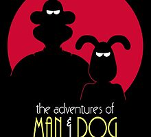 The Adventures of Man & Dog by DrRoger