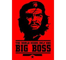 The World Needs only one Big Boss Photographic Print