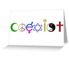 Coexist Greeting Card