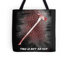 This is not an Axe  by Jack Torrance 237 Tote Bag