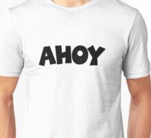 Ahoy Design for Sailors Unisex T-Shirt