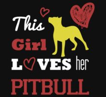 This Girl Loves Her Pitbull - T-Shirts & Hoodies by awesomearts