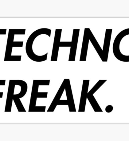 TECHNO FREAK (WHITE) Sticker